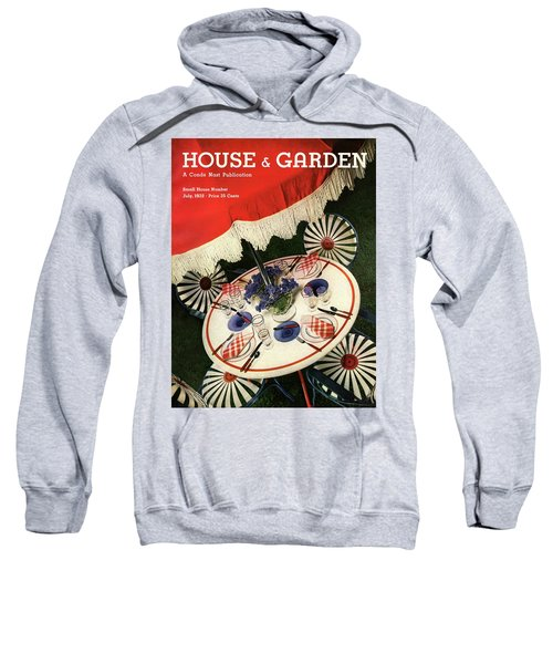 House And Garden Cover Featuring An Outdoor Table Sweatshirt