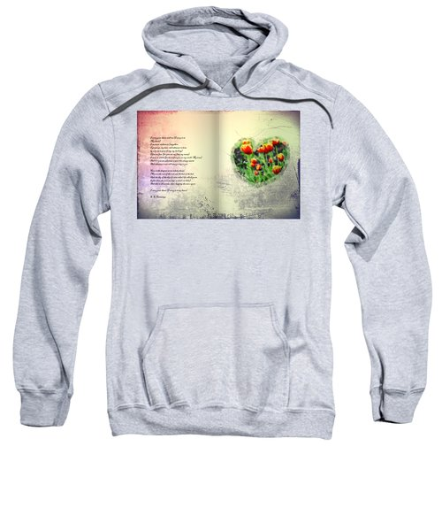 I Carry Your Heart With Me  Sweatshirt