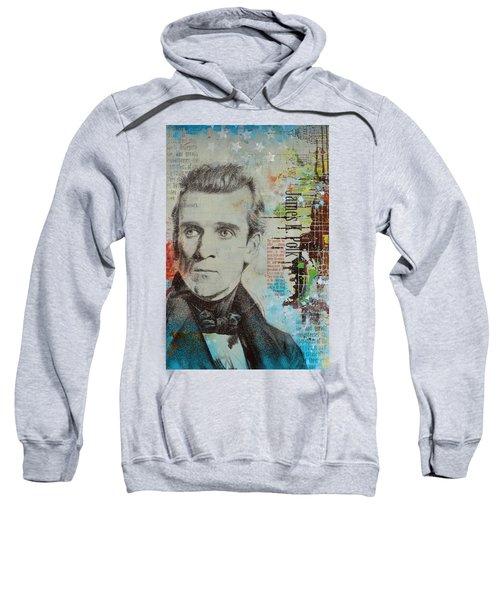 James K. Polk Sweatshirt