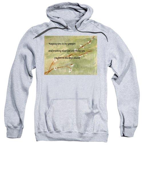 Keeping You In Our Prayers Sweatshirt