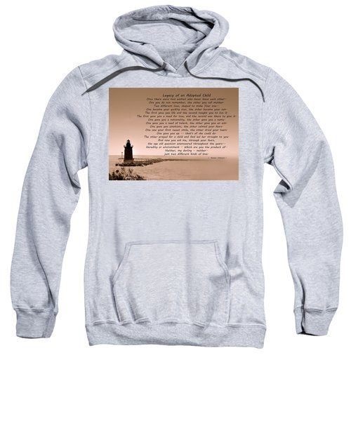 Legacy Of An Adopted Child Sweatshirt