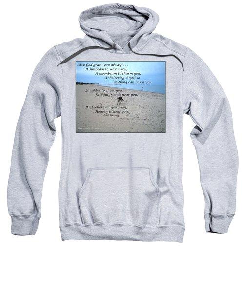 May God Grant You Always Sweatshirt