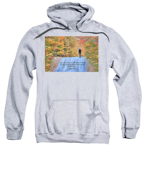 Moments That Take Our Breath Away Sweatshirt