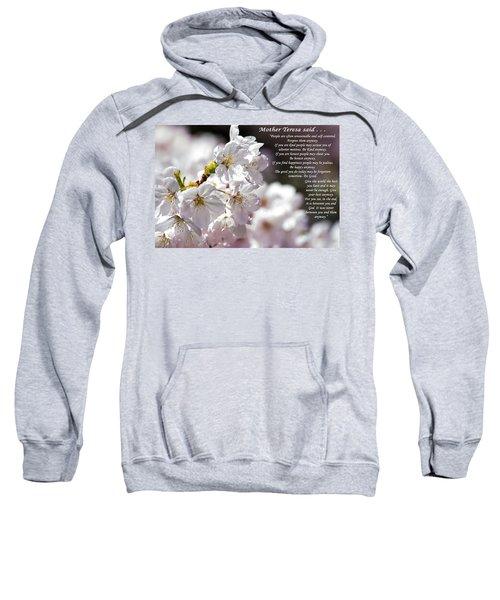 Mother Teresa Said Sweatshirt