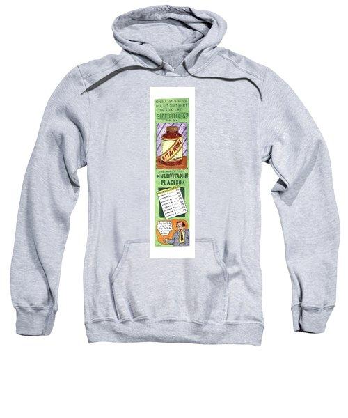 Need A Vitamin Like Pill Sweatshirt