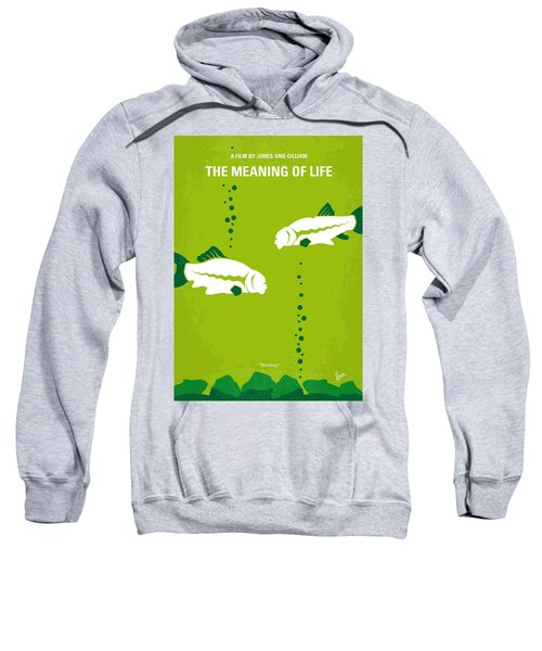 No226 My The Meaning Of Life Minimal Movie Poster Sweatshirt