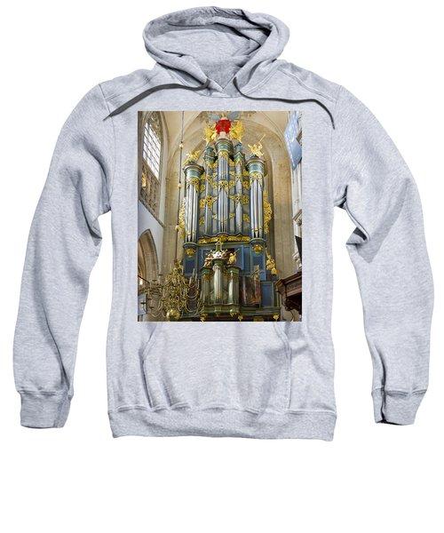Pipe Organ In Breda Grote Kerk Sweatshirt