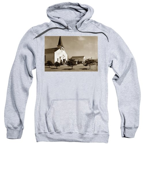 Post Chapel And Red Cross Building Fort Ord Army Base California 1950 Sweatshirt