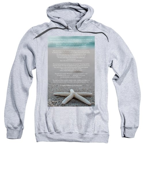 Starfish Make A Difference  Sweatshirt