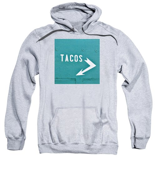 Tacos Sweatshirt by Art Block Collections