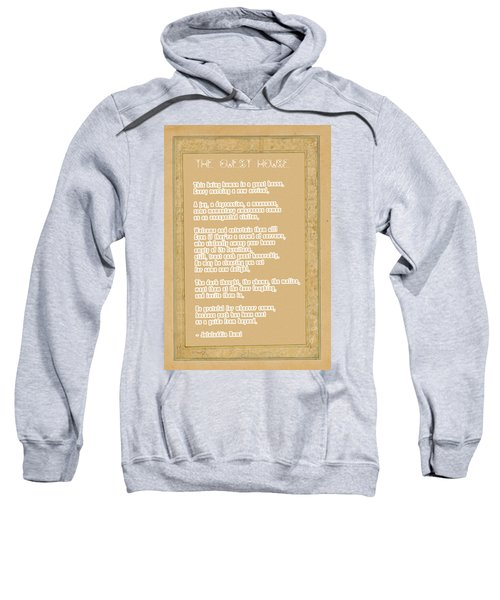 The Guest House Poem By Rumi Sweatshirt