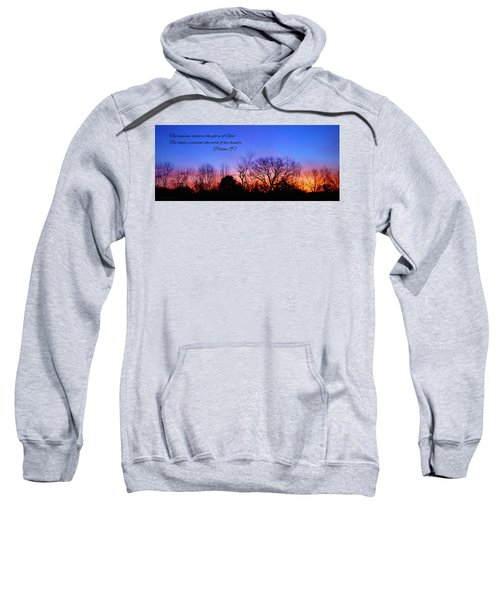 The Heavens Declare Sweatshirt