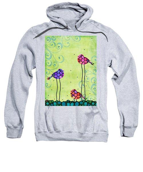Three Birds - Spring Art By Sharon Cummings Sweatshirt