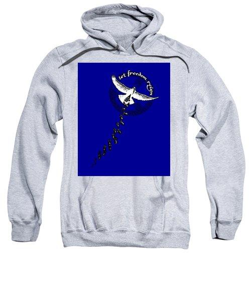 Let Freedom Reign Sweatshirt