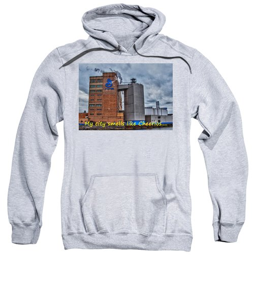 My City Smells Like Cheerios Sweatshirt