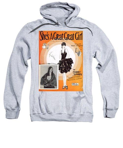 She's A Great Great Girl 2 Sweatshirt
