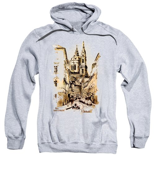 St. Nicholas Church In Prague Sweatshirt