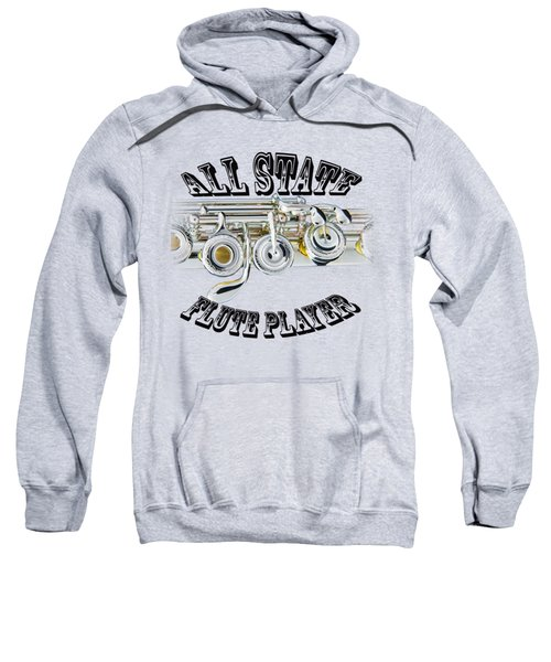All State Flute Player Sweatshirt