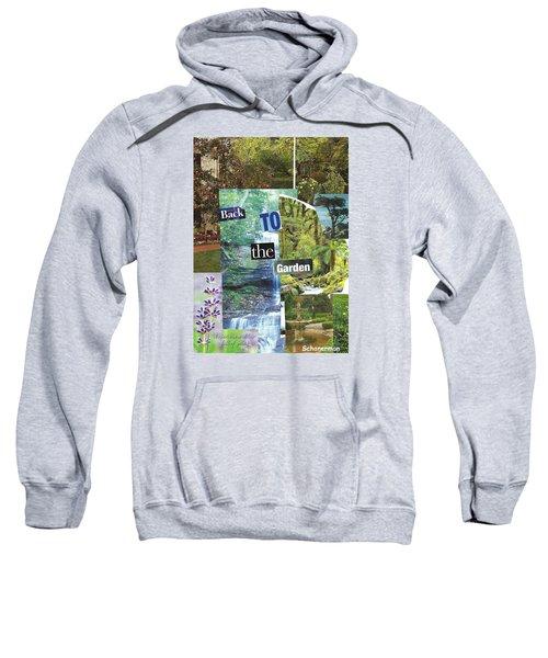 Back To The Garden Sweatshirt