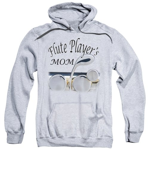 Flute Players Mom Sweatshirt
