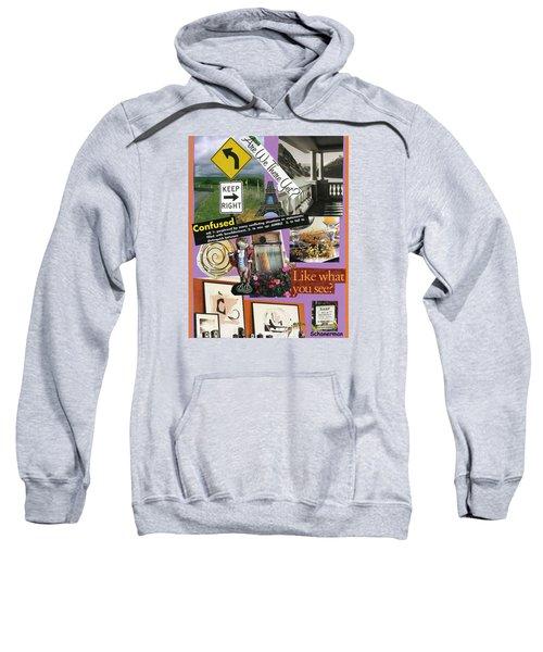 Life Can Be Bewildering Sweatshirt