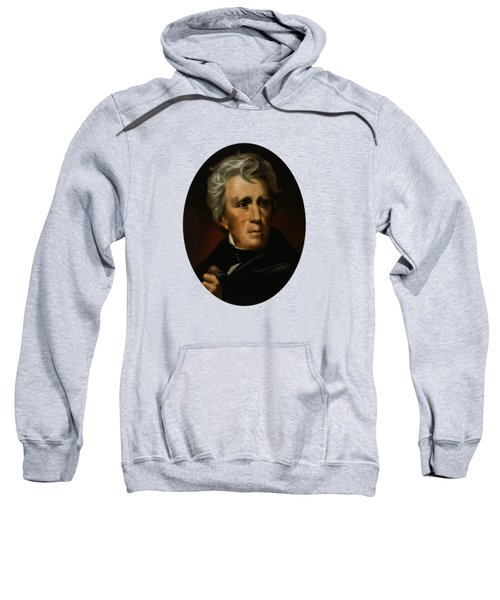 President Andrew Jackson - Four Sweatshirt