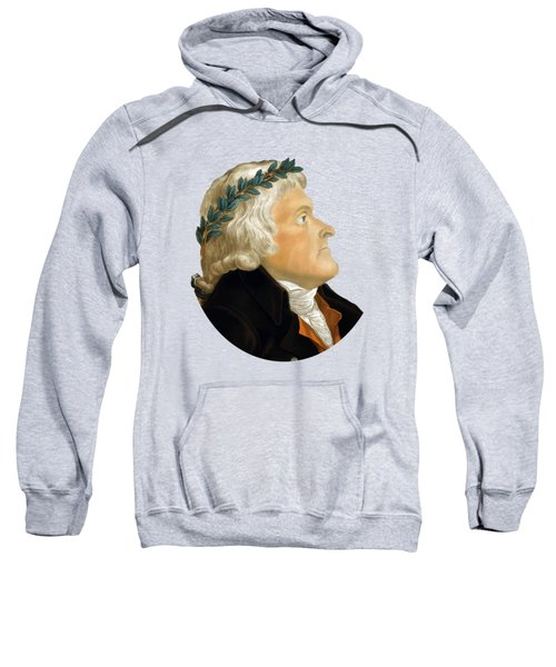 President Thomas Jefferson - Two Sweatshirt
