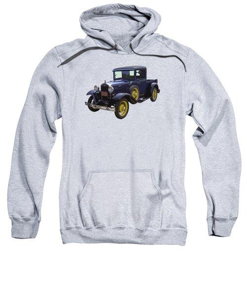 1930 - Model A Ford - Pickup Truck Sweatshirt