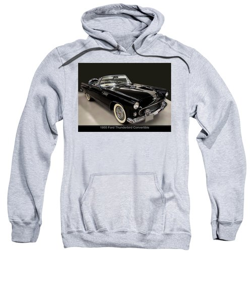 1955 Ford Thunderbird Convertible Sweatshirt