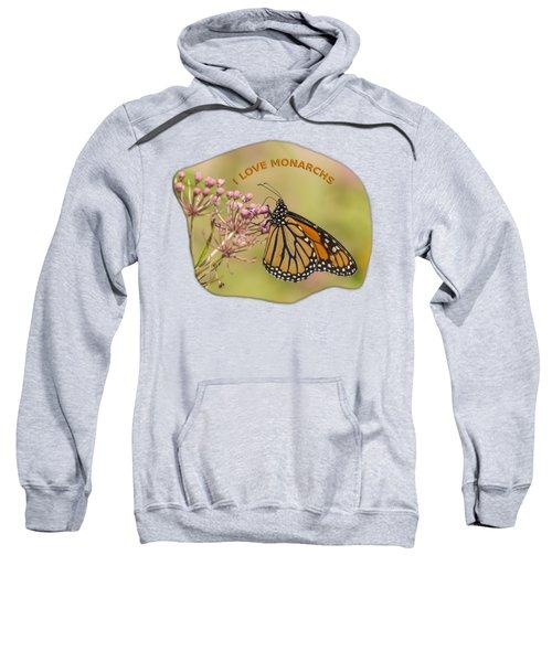 I Love Monarchs Sweatshirt