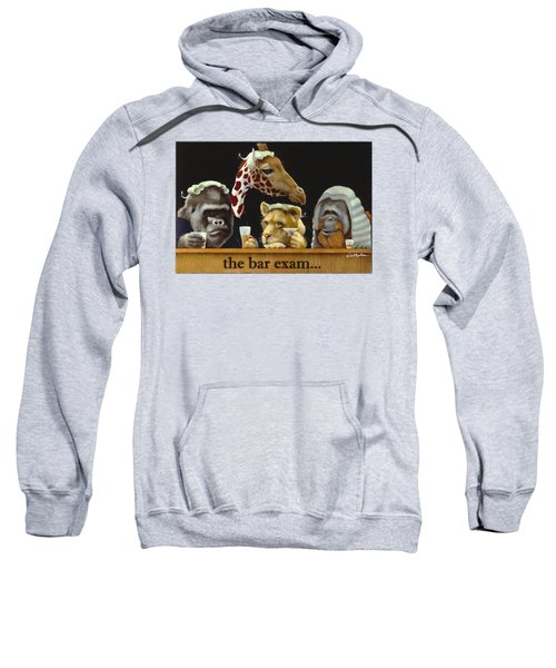 Bar Exam... Sweatshirt