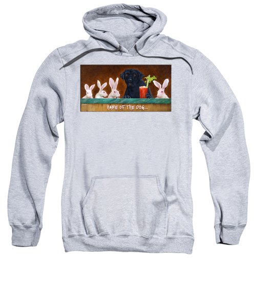 Hare Of The Dog... Sweatshirt by Will Bullas