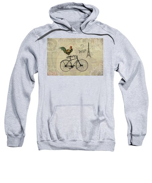A Rooster In Paris Sweatshirt