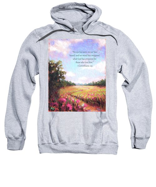 A Spring To Remember With Bible Verse Sweatshirt