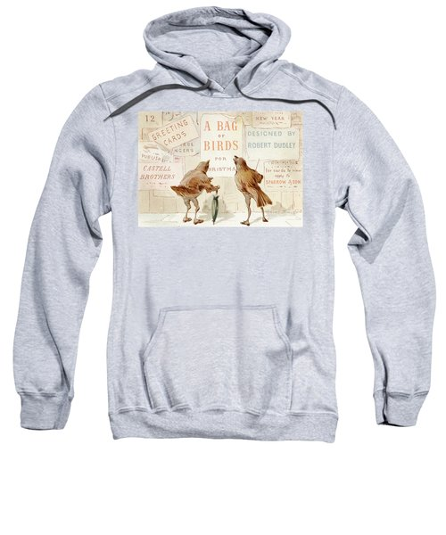 A Victorian Christmas Card Of Two Birds Looking At A Poster Of A Bag Of Birds For Christmas Sweatshirt