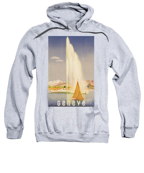 Advertisement For Travel To Geneva Sweatshirt