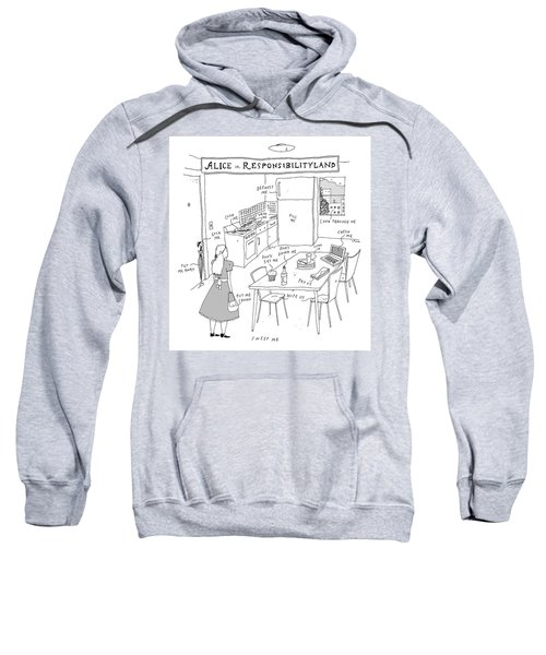 Alice In Responsibilityland Sweatshirt
