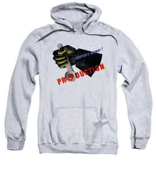 America's Answer -- Production  Sweatshirt