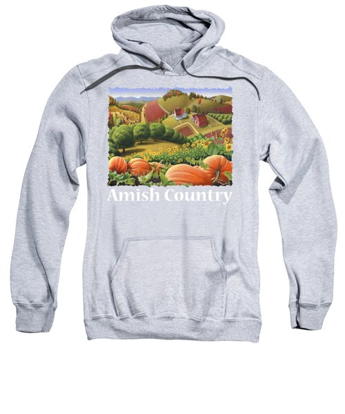 Amish Country T Shirt - Appalachian Pumpkin Patch Country Farm Landscape 2 Sweatshirt by Walt Curlee
