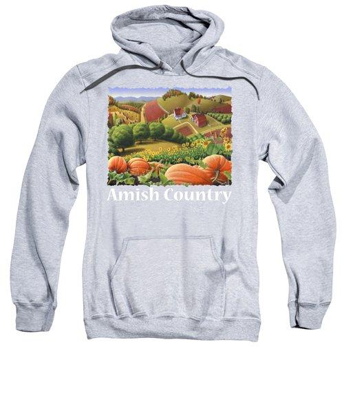 Amish Country T Shirt - Appalachian Pumpkin Patch Country Farm Landscape 2 Sweatshirt
