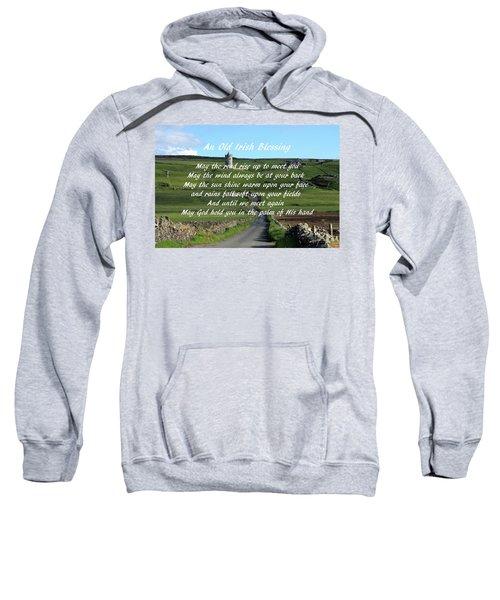 An Old Irish Blessing #6 Sweatshirt