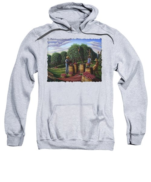 Apple Harvest - Autumn Farmers Orchard Farm Landscape - Folk Art Americana Sweatshirt by Walt Curlee