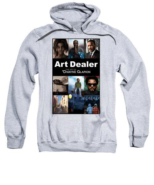 Art Dealer Promo 1 Sweatshirt