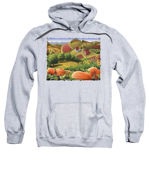 Farm Landscape - Autumn Rural Country Pumpkins Folk Art - Appalachian Americana - Fall Pumpkin Patch Sweatshirt