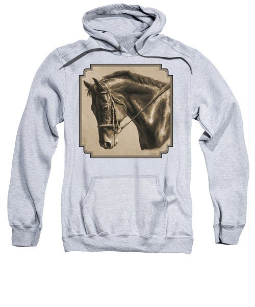 Horse Painting - Focus In Sepia Sweatshirt by Crista Forest