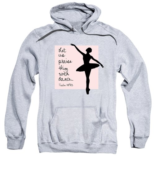 Ballerina Praise Sweatshirt