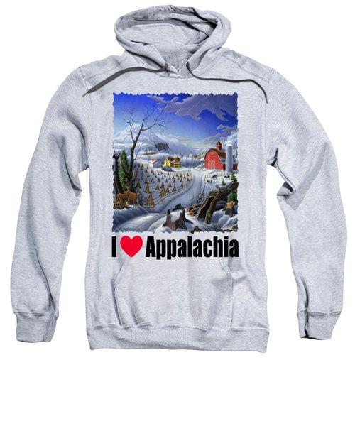 I Love Appalachia - Appalachian Rural Winter Farm Landscape Sweatshirt
