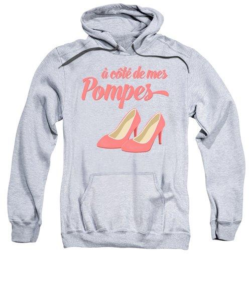 Pink High Heels French Saying Sweatshirt