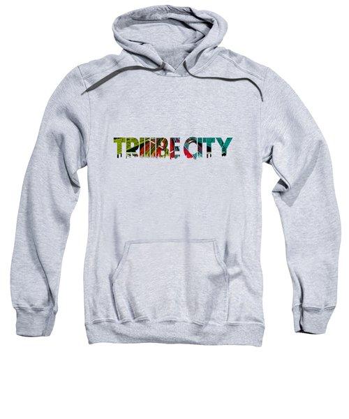 Tribe Lives Sweatshirt