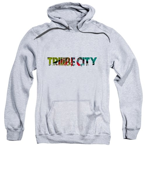 Tribe Lives Sweatshirt